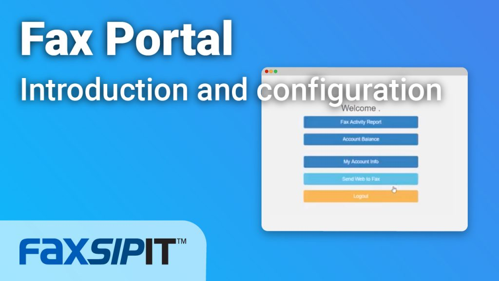 Watch: FaxPortal introduction and configuration