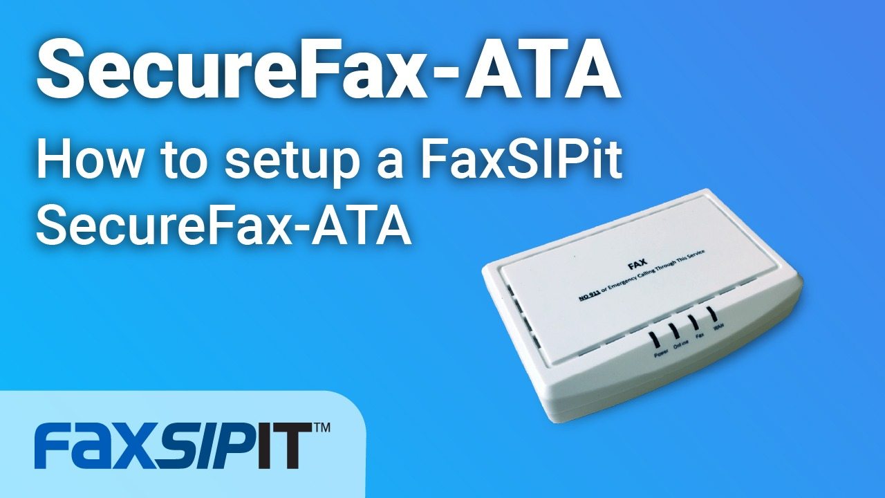 Watch: how to setup a FaxSIPit SecureFax-ATA
